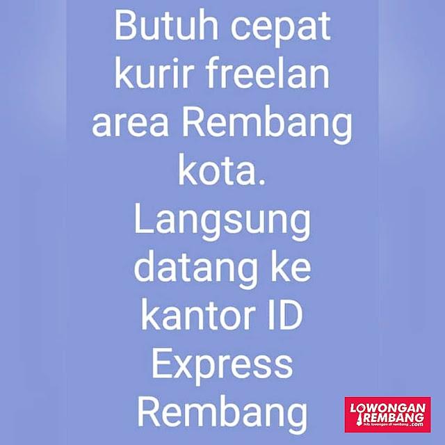 Lowongan Kerja Kurir Freelance Ekpedisi ID Express Area Rembang