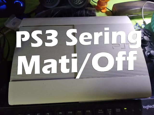 """Pernah mengalami PS3 tiba"""" mati sendiri? Coba pakai cara ini aja"""