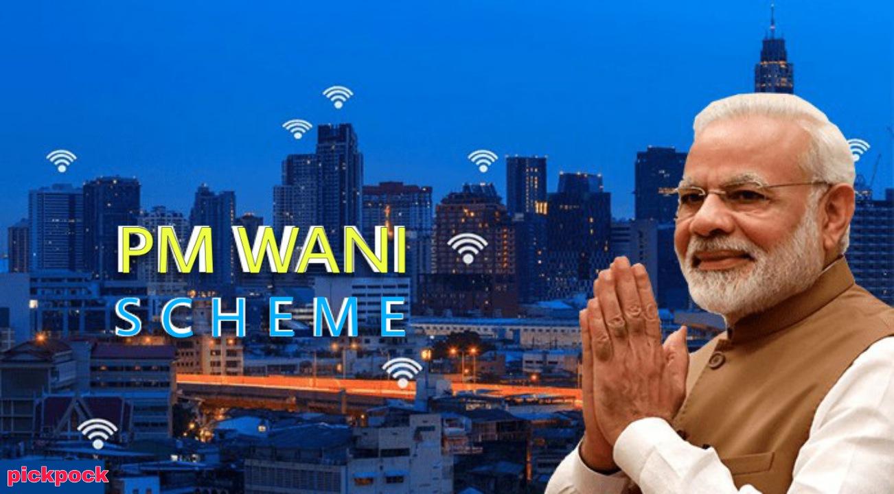 PM Wani scheme, Pradhanmantri pm wani scheme