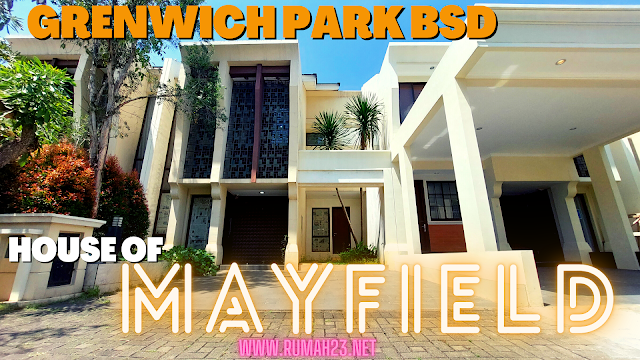 Rumah Mayfield Greenwich Park BSD City 8X20