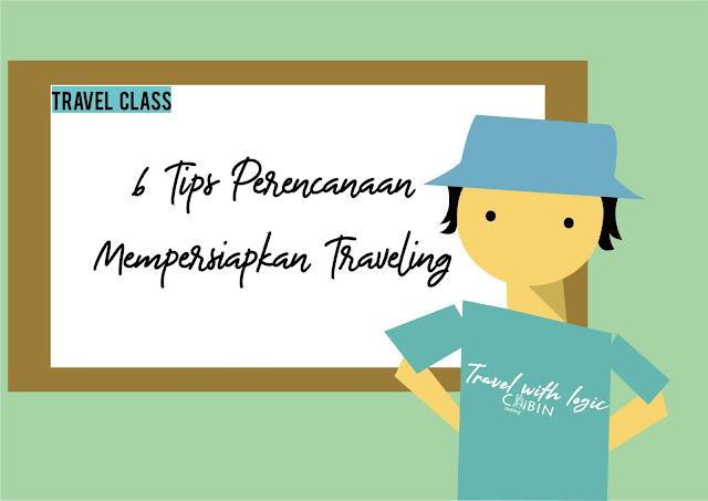 6 tips untuk perencanaan traveling