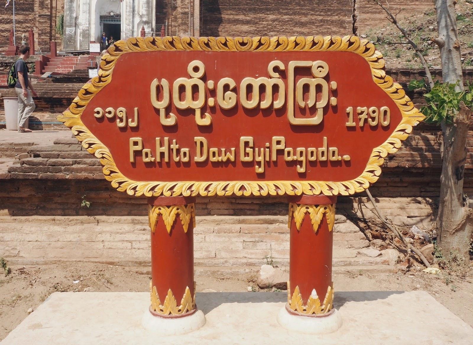 Pahtodawgyi Pagoda sign