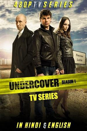 Undercover Season 1 (2011) Full Hindi Dual Audio Download 480p 720p All Episodes