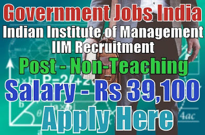 Indian Institute of Management IIM Recruitment 2017 Lucknow
