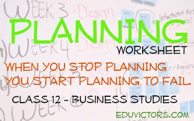 CBSE Class 12 - Business Studies - Planning (Worksheet) (#eduvictors)(#class12BusinessStudies)(#cbse2020)