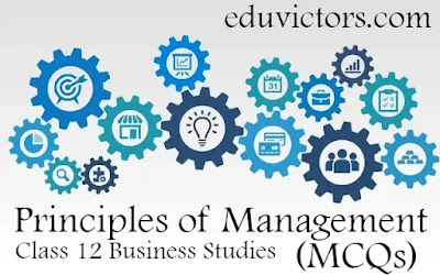 CBSE Class 12 Business Studies - Principles of Management (MCQs)(#eduvictors)(#class12BusinessStudies)