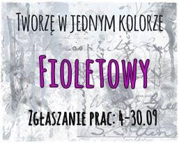 http://tworzewjednymkolorze.blogspot.com/2016/09/wyzwanie-9-fioletowy-challenge9-purple.html