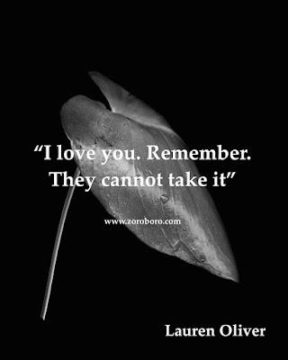 Photos,Lauren Oliver Quotes, Inspirational Quotes,Images,Author,Delirium,Inspiring,Life Lessons, Short Lines Words,Panic; the Delirium trilogy,Pandemonium ,Requiem, Before I Fall,books,Lauren Oliver,love,happiness,Lauren Oliver books