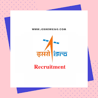 ISRO Recruitment 2019 for Scientist/Engineer (327 Vacancies)