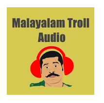 Download Malayalam Troll Audios Pro Android App