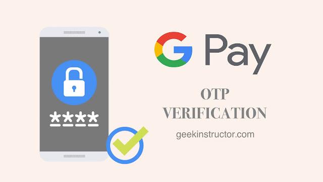Fix Google Pay OTP verification problem