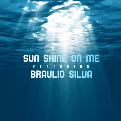 Reinaldo Silva ft. Braulio Silva - Sun Shine On Me (Original Mix)