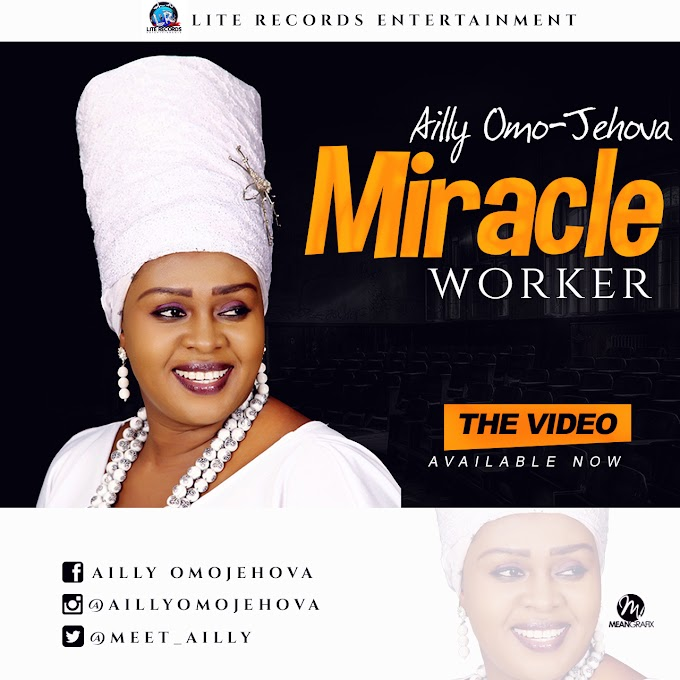 Download Music+Video::Ailly OmoJehovah---MIracle Worker @meet_ailly