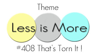 http://simplylessismoore.blogspot.com/2019/11/challenge-408-thats-torn-it.html