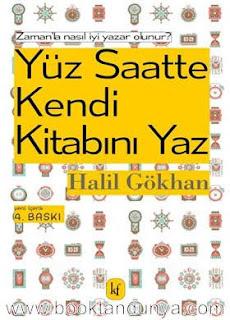 Halil Gökhan - Yüz Saatte Kendi Kitabını Yaz