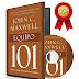 EQUIPO 101 – JOHN C. MAXWELL – [AudioLibro y Ebook]