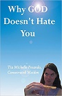 https://www.amazon.com/Why-God-Doesnt-Hate-You/dp/1452593647