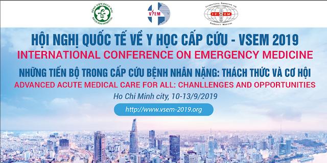 """""""Hội nghị Quốc tế về Y học Cấp cứu 2019""""-  Chủ đề: """"Những tiến bộ trong cấp cứu bệnh nhân nặng: Thách thức và cơ hội"""""""