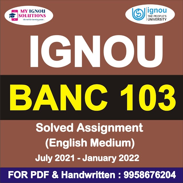 BANC 103 Solved Assignment 2021-22