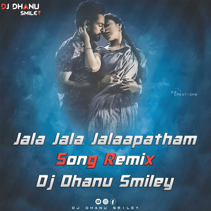 Uppena - Jala Jala Jalaapatham Song Remix - Dj Dhanu Smiley [NEWDJSWORLD.IN]