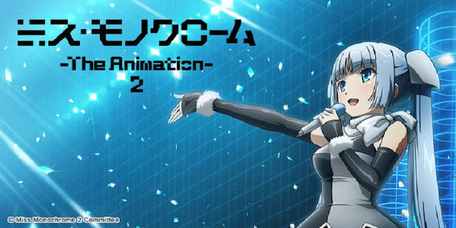 Sinopsis anime Miss Monochrome: The Animation 2 (2015)