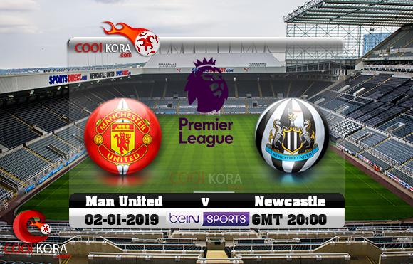 مشاهدة مباراة نيوكاسل ومانشستر يونايتد اليوم 2-1-2019 في الدوري الإنجليزي