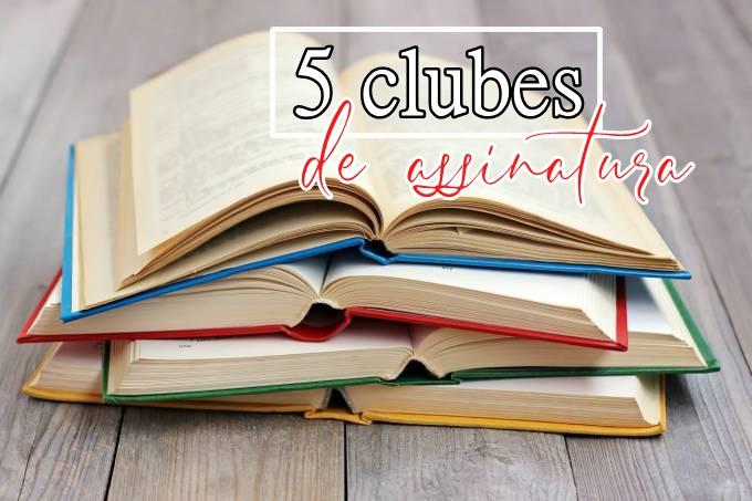 Livros - 5 Clubes de assinatura