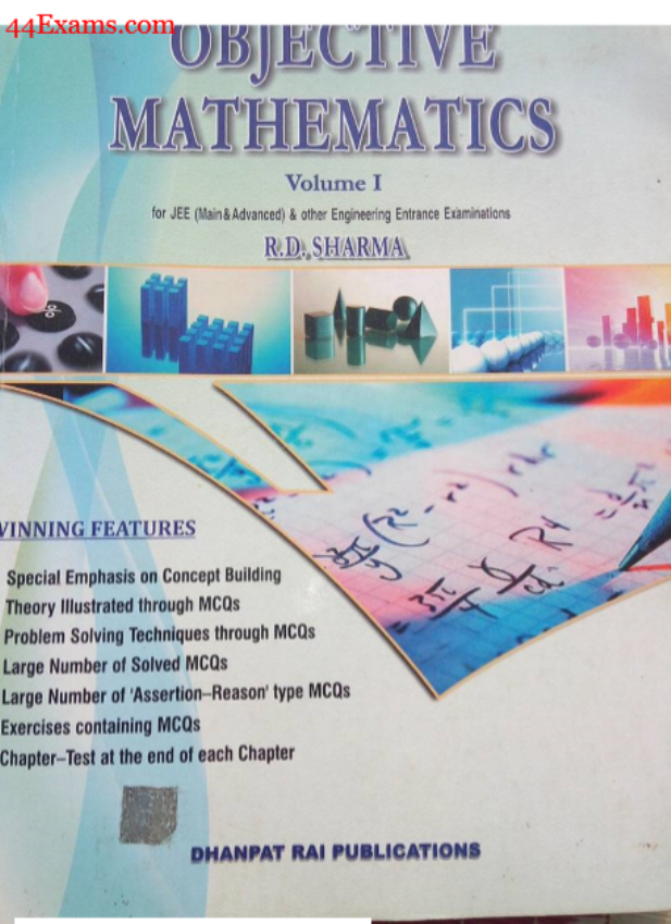 Objective Mathematics (Volume I & II) by R. D. Sharma : For IIT-JEE Exam PDF Book