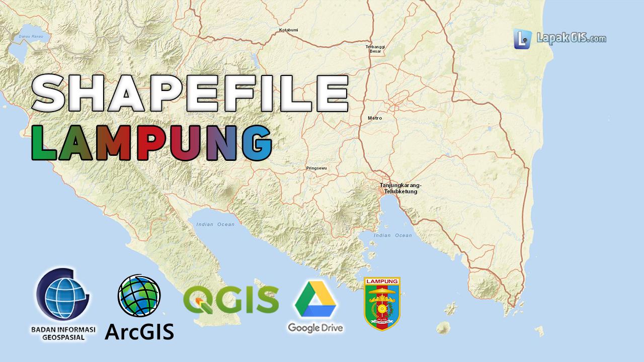 Shapefile Provinsi Lampung Terbaru