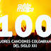 LAS 100 MEJORES CANCIONES COLOMBIANAS DEL SIGLO XXI POR SUBTERRÁNICA