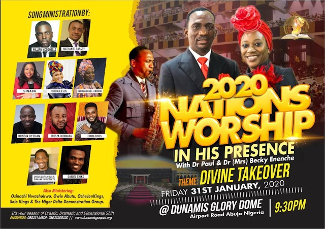 EVENT: Dunamis International Gospel Centre to host William McDowell, Sinach, Nathaniel Bassey, Chioma Jesus, Prospa Ochimana, Dunsin Oyekan and others at the Dunamis Glory Dome Abuja, Nigeria. [@DrPaulEnenche]