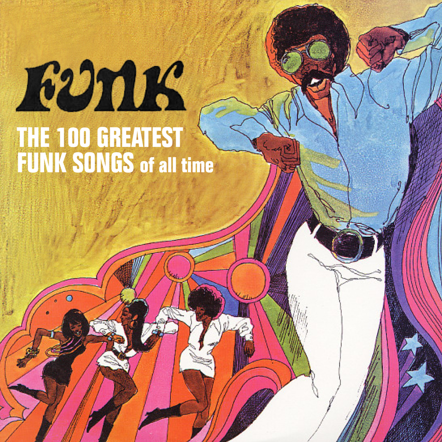 With The Song Of Life: VA - The 100 Greatest Funk Songs Of