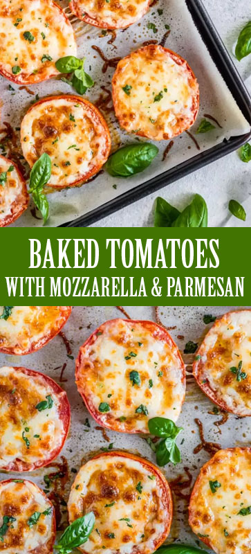 THE BEST #BAKED #TOMATOES WITH #MOZZARELLA & #PARMESAN #EASYRECIPE #RECIPE