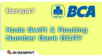 kode swift dan routing number bca