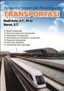 Buku Pengantar Sistem Dan Perencanaan Transportasi