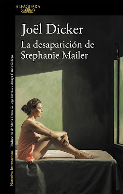 La desaparición de Stephanie Mailer – Joël Dicker (2018)