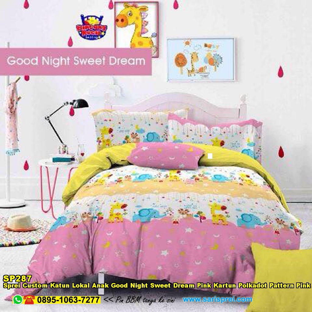 Sprei Custom Katun Lokal Anak Good Night Sweet Dream Pink