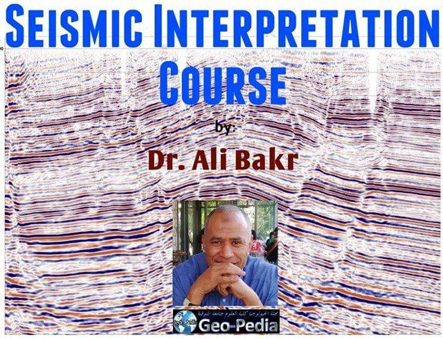 Seismic Interpretation Course Dr Ali Bakr