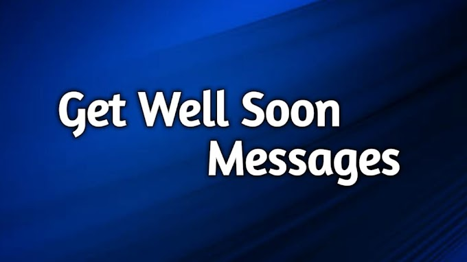 get well wishes || Best messages,images,quotes,