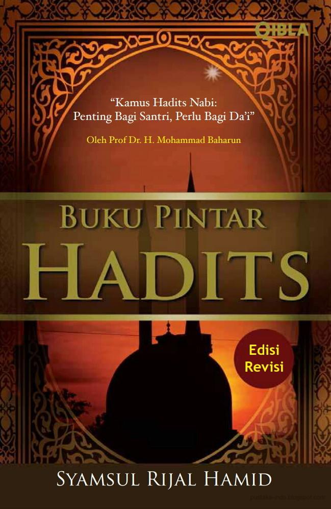 Buku Pintar Hadits - Syamsul Rijal Hamid