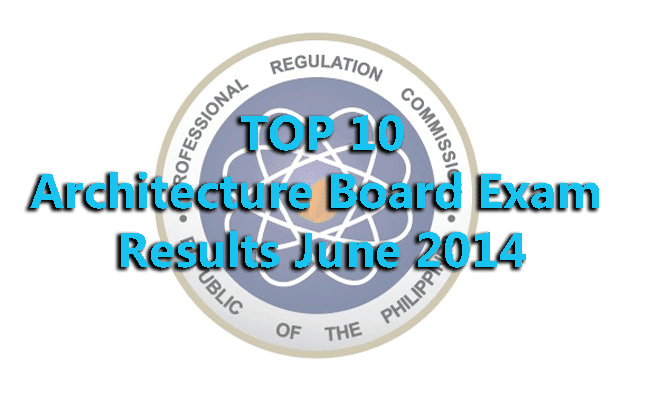 Top 10 of Architecture Board Exam Results June 2014