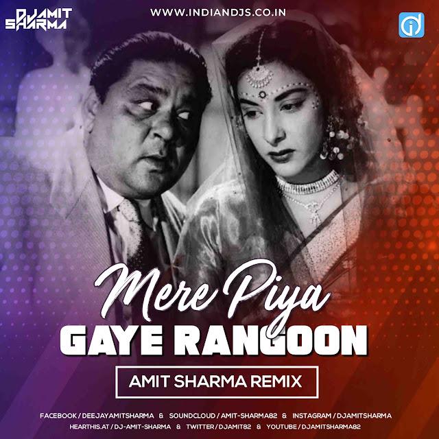 Mere Piya Gaye Rangoon Remix mp3 song download
