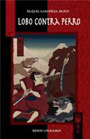"""Portada del libro """"Lobo contra perro"""", de Raquel Mayorga Baños"""