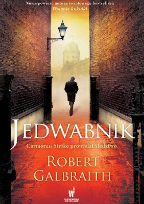 """Jedwanbnik""  Robert Galbraith"