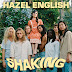Hazel English - Shaking