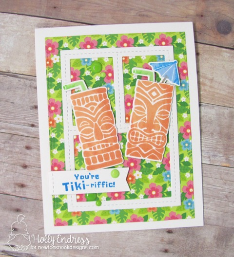 You're Tiki-rific Card by Holly Endress | Tiki Time Stamp set by Newton's Nook Designs #newtonsnook