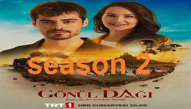 Gönül mountain the first episode of the new season.