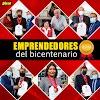 Emprendedores del bicentenario y sus historias de esfuerzo