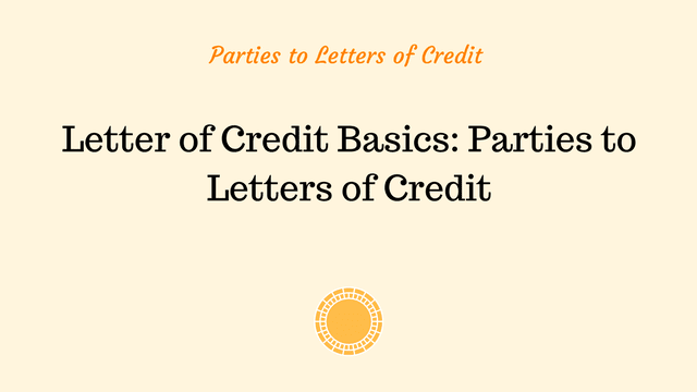 Parties to Letters of Credit