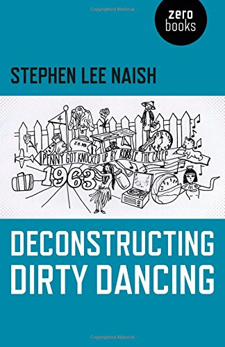 http://www.zero-books.net/books/deconstructing-dirty-dancing